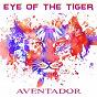 Album Eye of the Tiger de Aventador