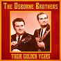 Album Their golden years (remastered) de The Osborne Brothers
