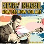 Album Now See How You Are (Remastered) de Kenny Burrell