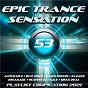 Compilation Epic Trance Sensation 53 (Playlist Compilation 2021) avec Pattraxx / Manufactory / Stan Redspace / Sun Liquide / Eyonics...