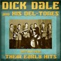 Album Anthology: Their Early Hits (Remastered) de Dick Dale & His del Tones