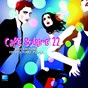 Compilation Café solaire, vol. 22 avec Jonny Cade / Sannan / Sambox / Gleen Thorton / Clélia Félix...