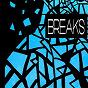 Compilation Breaks avec Fiodor / Ixsin / DJ Pasyk / Bad Surfer / Elindihop...