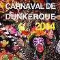 Album Carnaval de Dunkerque 2014, vol. 1 de Le Carnaval Dunkerquois
