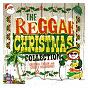 Compilation The reggae christmas collection avec Kashief Lindo / Jackie Edwards / Boris Gardiner / Byron Lee / The Dragonaires...
