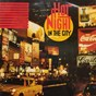 Compilation Hot night in the city avec Everest / Bystander / Allied Nation / Freelance / Sojourn...