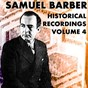 Album Historical recordings, vol. 4 de Samuel Barber