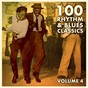 Compilation 100 rhythm and blues classics / , vol. 4 avec Ted Taylor / Wilbert Harrison / Warren Storm / Betty James / Little Walter...