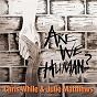 Compilation Are We Human? avec Christine Collister / Chris While / Julie Matthews / Ken Nicol / Liz Frenchman...