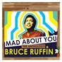 Album Mad About You - The Anthology de Bruce Ruffin