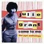 Album Come to me: the pye anthology de Julie Grant