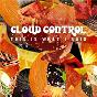 Album This is what I said de Cloud Control