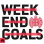 Compilation Weekend goals - ministry of sound avec Trina Broussard / Neiked / Dyo / Jonas Blue / Jp Cooper...
