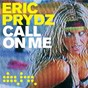 Album Call on me (remixes) de Eric Prydz