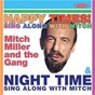 Album Happy times! sing along with mitch / night time: sing along with mitch de Mitch Miller & the Gang