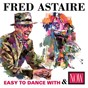 Album Easy to dance with / now: fred astaire de Fred Astaire