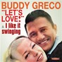 Album Let's Love / I Like It Swinging de Buddy Greco