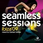 Compilation Seamless sessions ibiza 09 (mixed by graham sahara) avec Department of Social Sound / Lauer / Canard / Karol XVII / MB Valence...