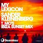 Album My lexicon (t_mo's sunset MIX) de Sander Kleinenberg