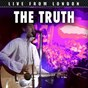 Album Live from london de The Truth