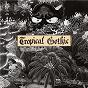 Album Tropical gothic de Mike Cooper