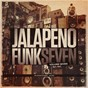 Compilation Jalapeno funk, vol. 7 avec Boo / Ephemerals / Soopasoul / Aldo Vanucci / Skeewiff...