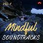 Compilation Mindful soundtracks, vol.1 avec Fiorenzo Carpi / Piero Piccioni / Gato Barbieri / Luis Bacalov / Armando Trovajoli...