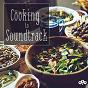 Compilation Cooking to soundtrack avec Maurice Jarre / Armando Trovajoli / Piero Piccioni / Gato Barbieri / Fiorenzo Carpi...
