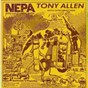 Album Nepa (never expect power always) de Tony Allen