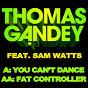 Album You can't dance de Sam Watts / Thomas Gandey