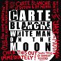 Album White man on the moon de Carte Blanche