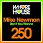 Album Don't you wanna de Mike Newman