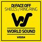 Album Shells / ring ring de DJ Face Off