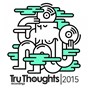 Compilation Tru thoughts 2015 avec Dizz1 / Werkha / The Seshen / J-Felix / Jonny Faith...