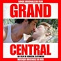 Compilation Grand central (bande originale du film) avec Rob / Colin Stetson / Jeremy Jay