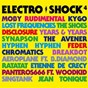 Compilation Electro shock 4 avec Alex Gopher / The Avener / Ane Brun / Years & Years / Disclosure...