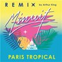 Album Paris tropical (arthur king remix) de Minuit