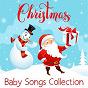 Album Christmas baby songs collection de Nursery Rhymes & Kids Songs, Nursery Rhymes