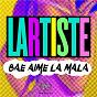 Album Bae aime la mala de Lartiste