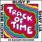 Album Track of Time de Busy P