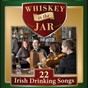 Compilation Whiskey in the Jar avec The Castleglen Singers / Patsy Watchorn / Ronnie Drew / Jolly Beggarmen / The Kilkennys...