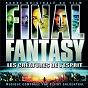 Compilation Final fantasy - omps avec Elliot Goldenthal / L Arc En Ciel / Hyde