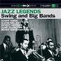 Compilation Jazz legends: swing & big bands avec Larry Elgart / Fletcher Henderson / Nobel Sissle / Cootie Williams / The Rug Cutters...