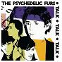 Album Talk talk talk de The Psychedelic Furs