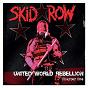Album United World Rebellion - Chapter One de Skid Row