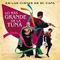 Compilation En las cintas de mi capa ( lo más grande de la tuna) avec Joaquín Valverde / Tuna de Aparejadores de Madrid / Villegas / Villena / Tuna Universitaria de Valencia...