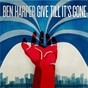 Album Give till it's gone de Ben Harper
