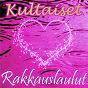 Compilation Kultaiset rakkauslaulut avec Jukka Alihanka / William Best / Topi Sorsakoski / Roland Kent la Voie / Marion Rung...