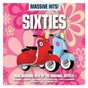 Compilation Massive hits! - sixties avec Peter & Gordon / The Animals / Herman's Hermits / The Lovin' Spoonful / Gerry & the Pacemakers...