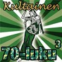 Compilation Kultainen 70-luku 3 avec Satu Markuksela / David Hal / Burt Bacharach / Pirkko Saanakorpi / Peter Moesser...